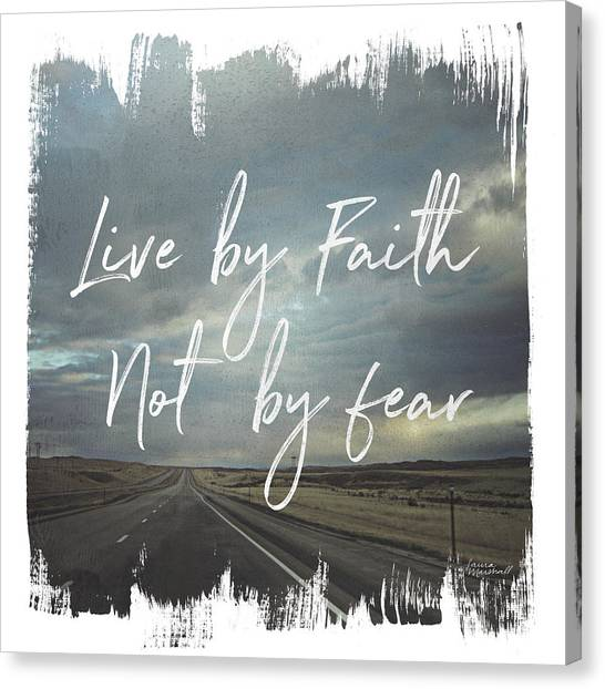 Interstates Canvas Print - Wild Wishes II Live By Faith by Laura Marshall