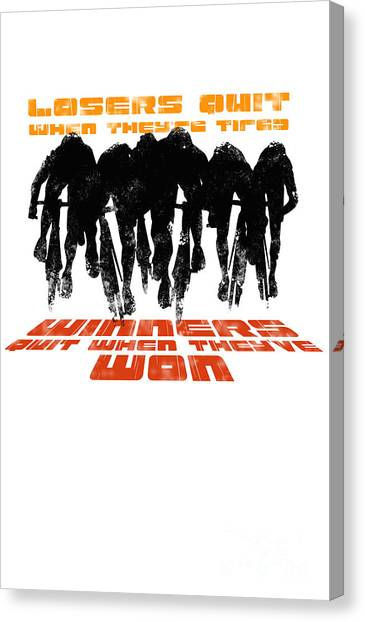 Canvas Print featuring the digital art Winners And Losers Cycling Motivational Poster by Sassan Filsoof