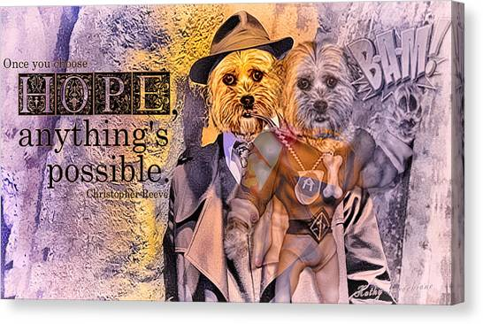 With Hope Anything Is Possible 3 Canvas Print
