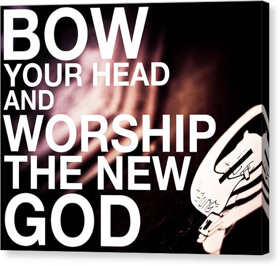 Worship The New God  Canvas Print