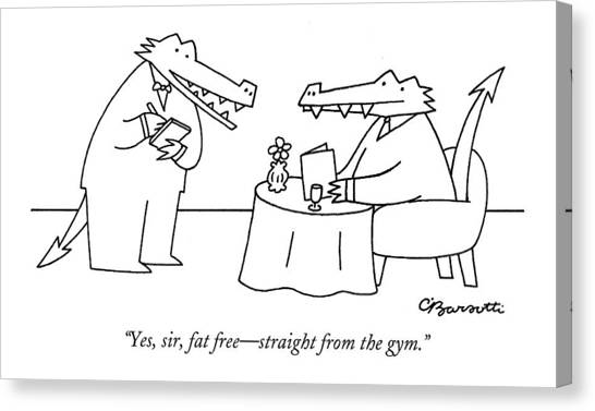 Gym Canvas Print - Yes, Sir, Fat Free - Straight From The Gym by Charles Barsotti