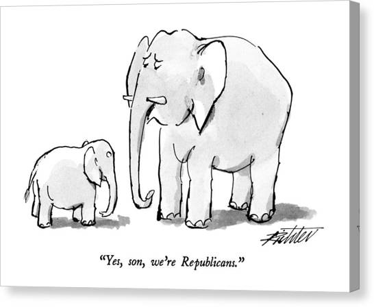 Yes, Son, We're Republicans Canvas Print