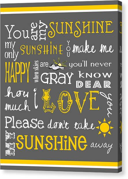Nursery Rhyme Canvas Print - You Are My Sunshine by Jaime Friedman