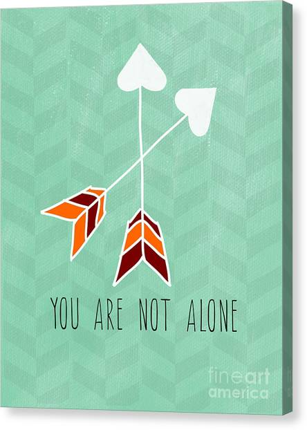 Heart Canvas Print - You Are Not Alone by Linda Woods