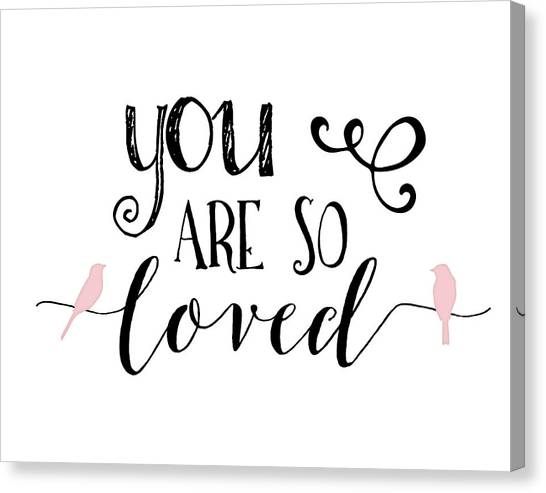Wedding Day Canvas Print - You Are So Loved by Tara Moss