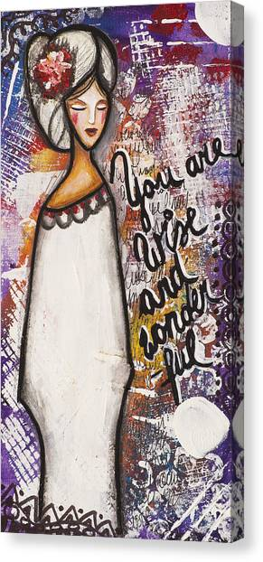 You Are Wise And Wonderful Canvas Print
