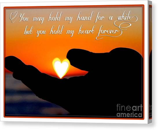 You Hold My Heart Forever By Diana Sainz Canvas Print