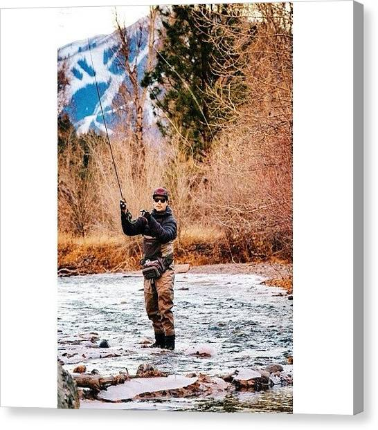 Fly Fishing Canvas Print - You Know Fly Fishing Is The First Thing by Max Monahan