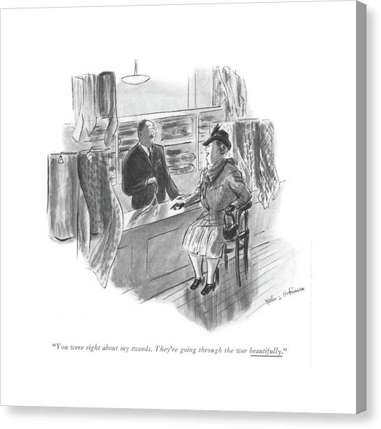 Fabric Canvas Print - You Were Right About My Tweeds. They're Going by Helen E. Hokinson