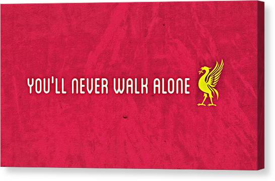 Liverpool Fc Canvas Print - You'll Never Walk Alone by Florian Rodarte