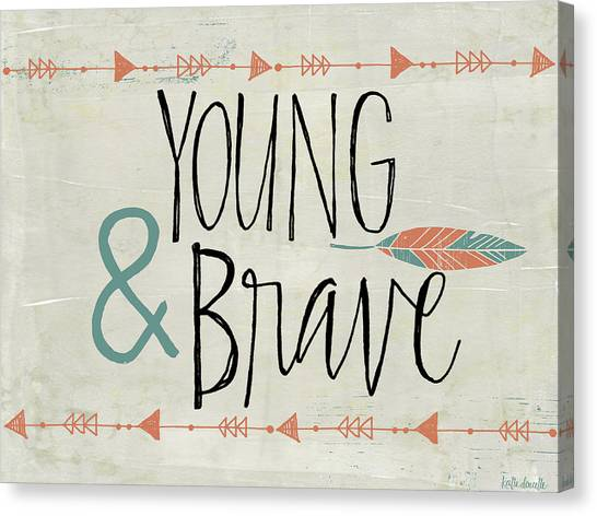 Young And Brave Canvas Print by Katie Doucette
