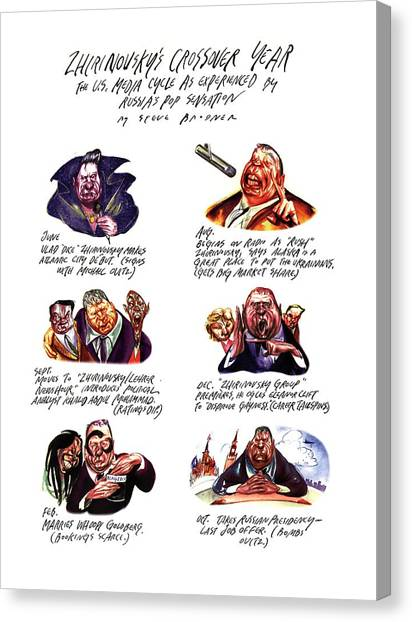 U. S. Presidents Canvas Print - Zhirninovsky's Crossover Year: The U.s. Media by Steve Brodner