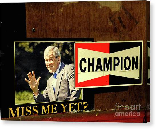 George Bush Canvas Print -  Champ Not Villain by Joe Jake Pratt
