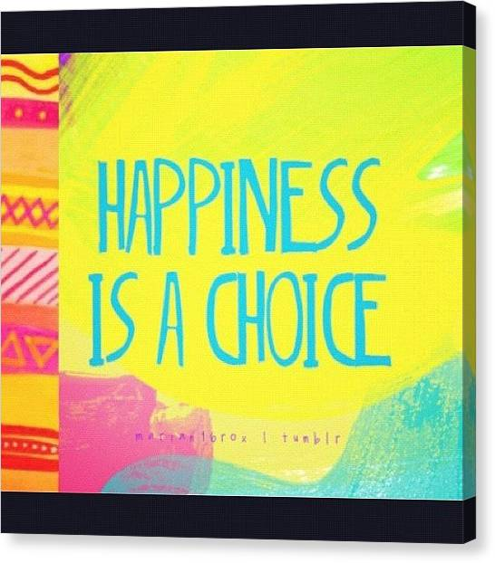 Farmers Canvas Print - || Happiness Is A Choice, So Choose by Bryanna Farmer