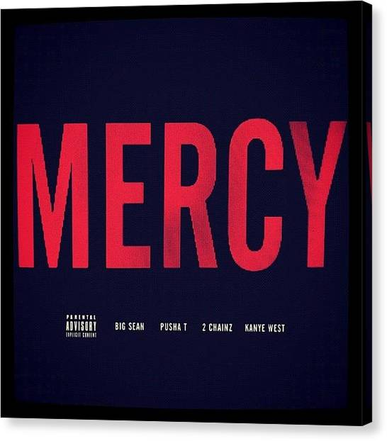 Mercy Canvas Print - Instagram Photo by 🎾joanne Walczynski
