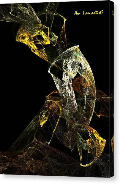 Am I An Artist Canvas Print by Xianadu Artifacts