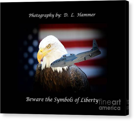 Beware The Symbols Of Liberty Canvas Print by Dennis Hammer
