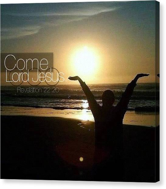 Sunset Canvas Print - come, Lord Jesus. Revelation 22:20 by Traci Beeson