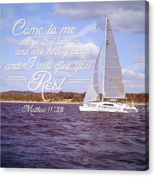 Sailboats Canvas Print - come To Me, All Ye That Labour And by Traci Beeson