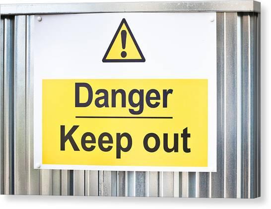 Placard Canvas Print - Danger Sign by Tom Gowanlock