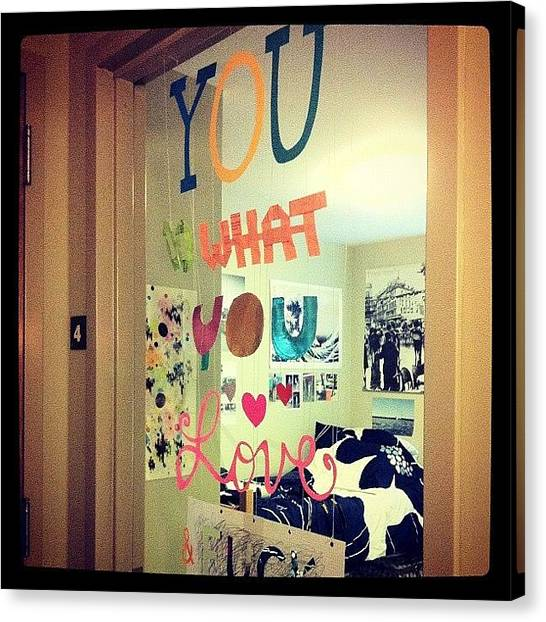 College Canvas Print - Do What You Love by Kristenelle Coronado