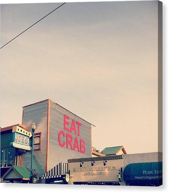 Ocean Animals Canvas Print - Eat Crab. #crab #sf #wharf #words #food by Allison Faulkner