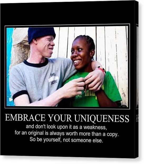 Racism Canvas Print - Embrace Your Uniqueness  by Nigel Williams