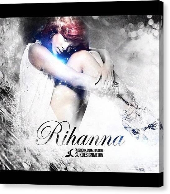 Rihanna Canvas Print - Final Design For Rihanna :d #rihanna by Junaid Khan