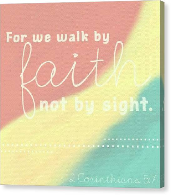 Superhero Canvas Print - For We Walk By Faith, Not By Sight. 2 by Traci Beeson