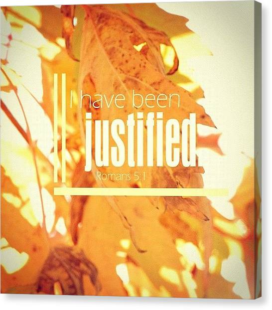Autumn Leaves Canvas Print - I Have Been Justified. Romans 5:1 • A by Traci Beeson