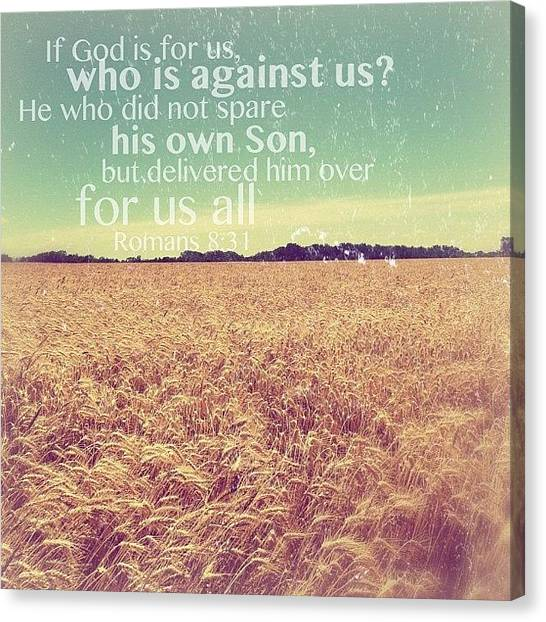 Kansas Canvas Print - if God Is For Us, Who Can Be Against by Traci Beeson
