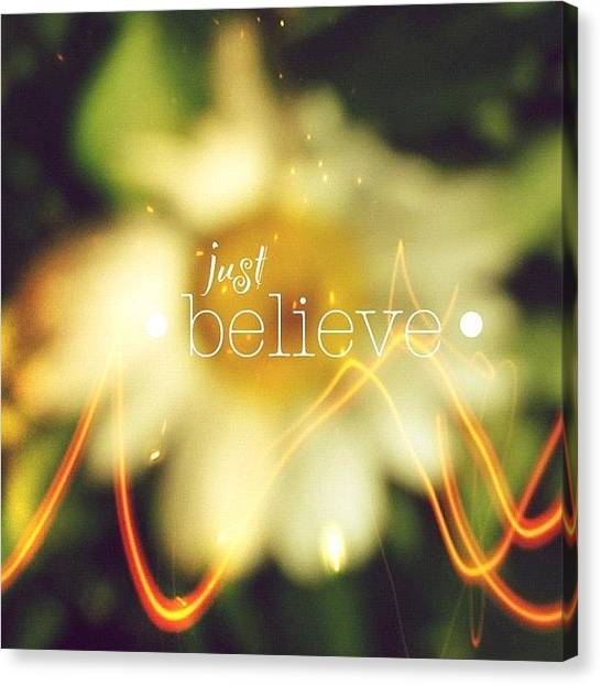Inspirational Canvas Print - Just Believe.✨ ... Daisy Edit Number by Traci Beeson