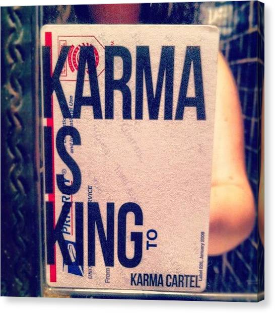 Karma Canvas Print - #karma #king #karmacartel #bathroom by T C