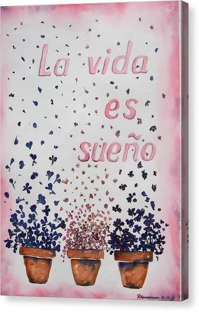 La Vida Es Sueno Canvas Print by Regina Ammerman