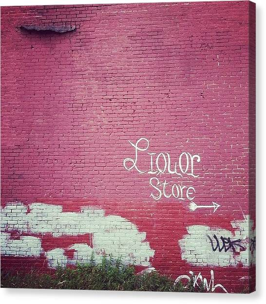 Liquor Canvas Print - #liquor #store #sign #signage #graffiti by Jenna Luehrsen