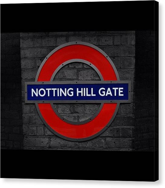 London Canvas Print - #london #nottinghillgate #underground by Ozan Goren