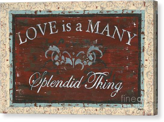 Inspiration Canvas Print - Love Is A Many Splendid Thing by Debbie DeWitt