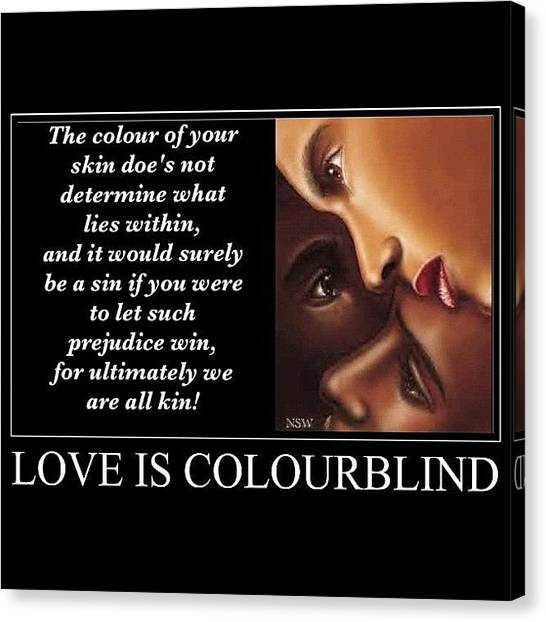 Racism Canvas Print - Love Is Colourblind by Nigel Williams
