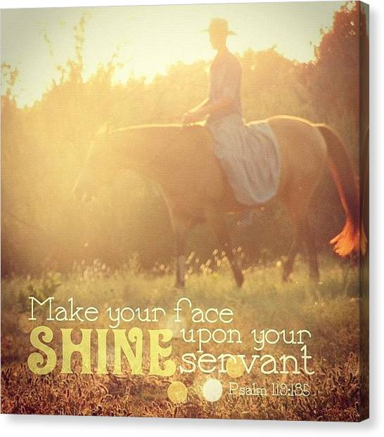 Horse Canvas Print - make Your Face Shine Upon Your by Traci Beeson