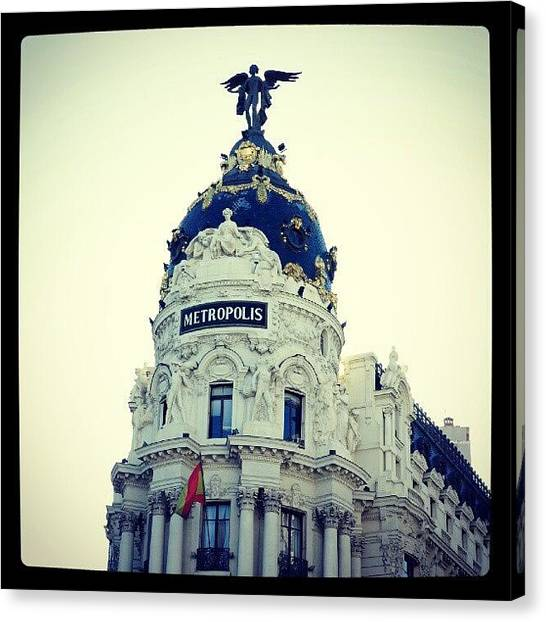 Metropolis Canvas Print - #metropolis #madrid by Christian Gomez