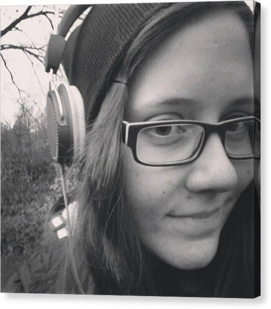 Headphones Canvas Print - Music Is My Drug. #music #me #girl by Leo Nie