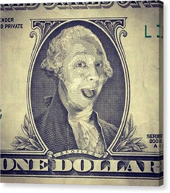 Washington Canvas Print - My Face On The Dollar Bill. #money by Joey Broyles