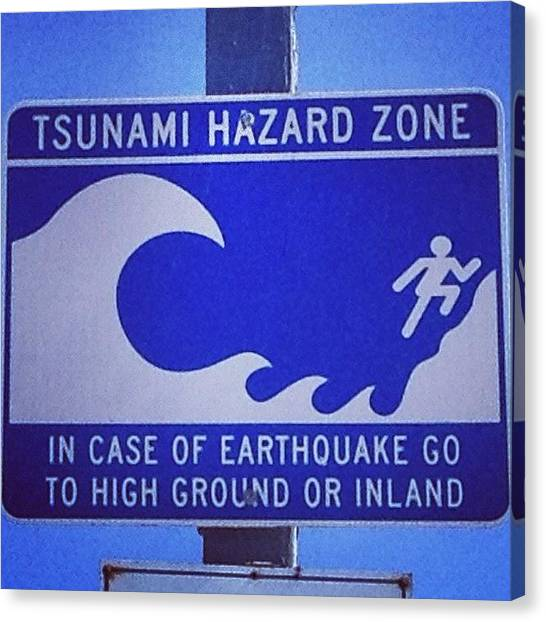 Tsunamis Canvas Print - Not Cool. #notcool #tsunami #warning by Erik Merkow