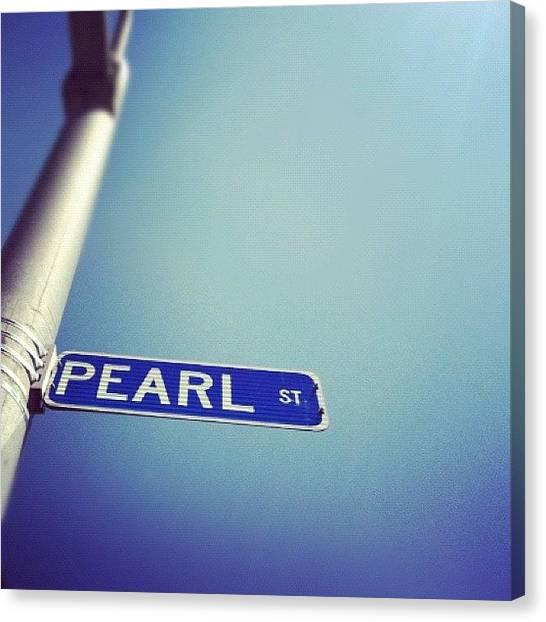 Street Signs Canvas Print - #pearl #street #sign #sunnyday #sun by Jenna Luehrsen