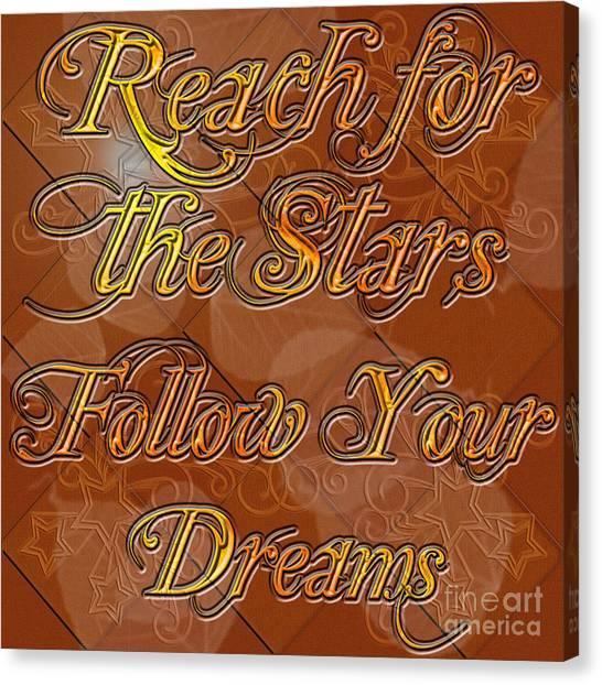 Reach For The Stars Follow Your Dreams Canvas Print