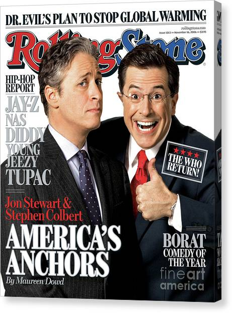 Rolling Stone Cover - Volume #1013 - 11/16/2006 - Jon Stewart And Stephen Colbert Canvas Print by Robert Trachtenberg