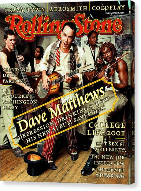 Rolling Stone Cover - Volume #864 - 3/15/2001 - Dave Matthews Band Canvas Print by Mark Seliger