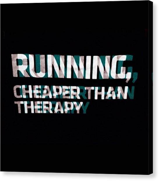 Farmers Canvas Print - #running #cheaper #then #therapy #when by Bryanna Farmer