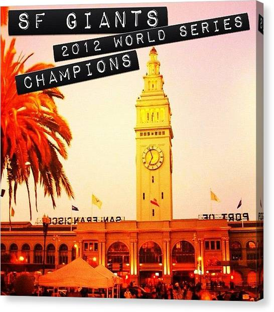 San Francisco Giants Canvas Print - San Francisco Giants 2012 World Series Champs by Karen Winokan