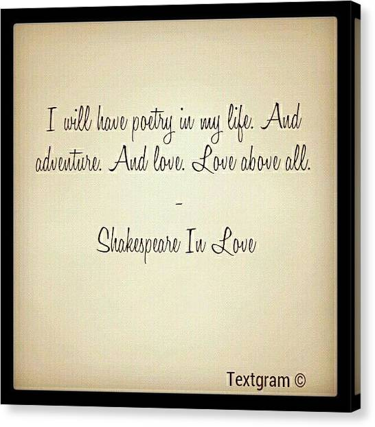 Shakespeare In Love. #quotes Canvas Print By K C